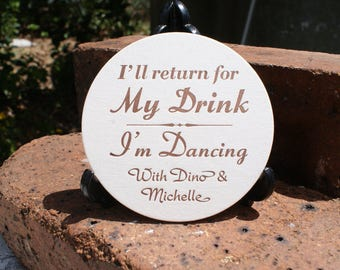 I'll return for My Drink I'm Dancing Round COASTERS  X 100
