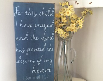 For this child I have prayed 1 Samuel 1:27 distressed sign on reclaimed wood *Baby Shower Gift *Personalized Name Gift * 12x24