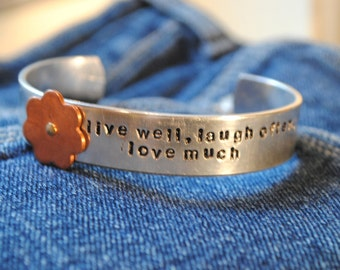Live Well, Laugh Often, Love Much Custom Cuff Bracelet