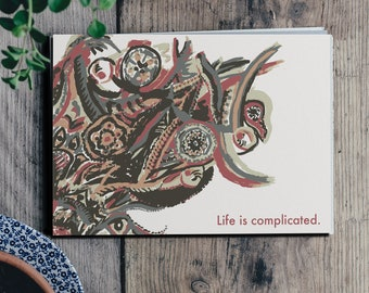 Painted Print- Life is complicated