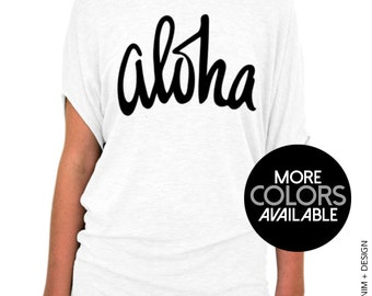 Aloha Shirt - Slouchy Tee (Small - Plus Sizes) - More Colors Available