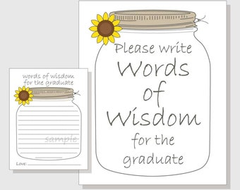Words of Wisdom for the Graduate Rustic Mason Jar Printable Cards and Sign for a Graduation Party - Sunflower Design