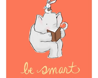 Children's Wall Art Print - Be Smart - Kids Nursery Room Decor