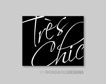 Tres Chic Art Print - Girl Nursery Art - Girl Bedroom Decor, French Nursery Art, French Nursery Decor, Glamour Bedroom, Black White (S-301)