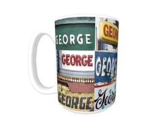 Personalized Coffee Mug featuring the name GEORGE in photos of signs; Ceramic mug; Unique gift; Coffee cup; Coffee lover