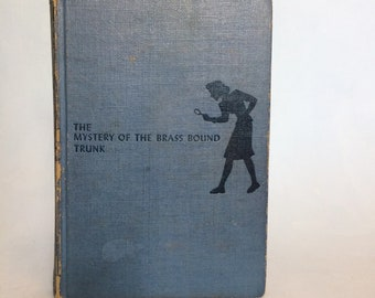 The Mystery of The Brass Bound Trunk 1940s the Nancy Drew Series #17