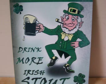 irish pub sign , novelty funny wall sign for home, office or man cave