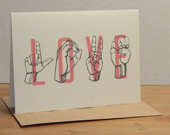 LOVE - Sign Language & Typography - Greeting Card