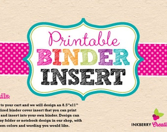 Custom Design - Printable Binder Cover Insert - DIY Digital Printable PDF File