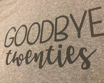 Goodbye Twenties T-SHIRT