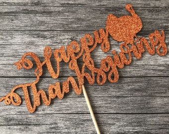 Happy Thanksgiving Topper, Thanksgiving Pie Topper, Turkey Day Cake Topper, Thanksgiving Dinner, Fall Decor, Fall Cake Topper