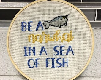 Be a Narwhal in a Sea of Fish Embroidery