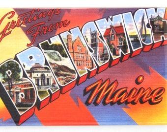 Greetings from Brunswick Maine Fridge Magnet
