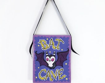 Original Painting - Bat Cave Hanging Sign - Acrylic painting on solid wood panel