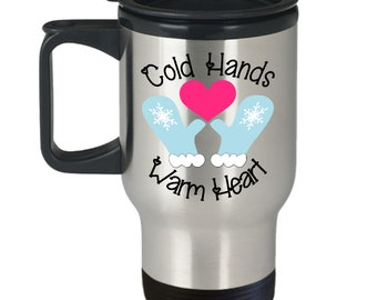 Cold Hands Warm Heart Insulated Travel Mug Gift, Winter, Snow, Mittens, Skiers Snowboarders, Love, Bride, Groom, Kids, Adults, Teens, Drinks