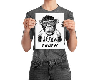 Theory Of Evolution Monkey In A T-Shirt Funny Poster