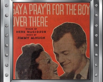 sheet music - Song: Saya Praya for the boys over there - from the Film Hers To Hold