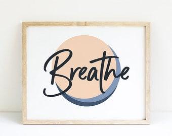 Breathe Art PrintBreathe PrintBreathe Wall PrintYoga Wall ArtBreathe Yoga PrintHorizontal Print LargeArt Prints Horizontal