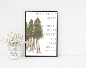 Wild is the Music / Autumn Printable / Watercolor Pine Trees / Fall Printable / Fall Home Decor / Literature Quote Print / Fall Poem Print