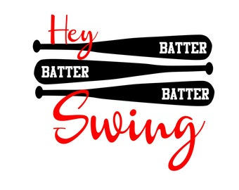 Hey Batter Batter Swing SVG or Silhouette Instant Download