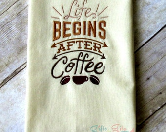 Life begins after coffee, coffee humor, ombre towel, coffee lover's gift, emboidered kitchen towel, funny coffee themed sayings