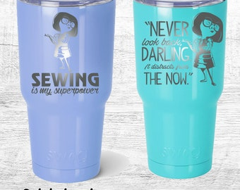 Edna Tumbler | Personalized engraved travel mug | disney incredibles inspired Travel Cup | 30oz | Sewing is my superpower | Never Look Back