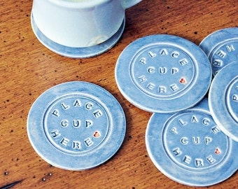 Blue or Green Pottery Coasters, PLACE CUP HERE words stamped, clay, ceramic, Country Home Decor, Cottage Decor, Unisex Gift, Housewarming