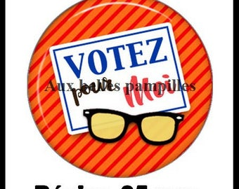 Round cabochon resin 25 mm - paste vote for me (1977) - Election, president