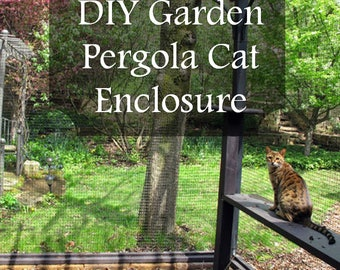 DIY Garden Pergola Cat Enclosure PDF