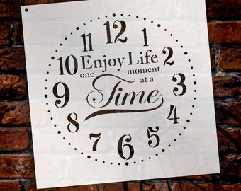 Provincial Round Clock Stencil - Enjoy Life One Moment at a Time Letters - DIY Paint Wood Clock Farmhouse Country  Home Decor  - SELECT SIZE
