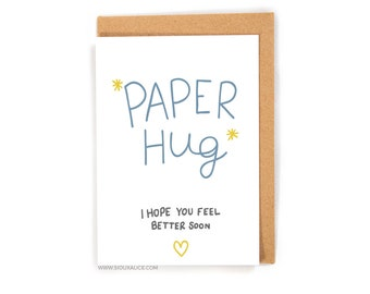 Get well card - Thinking of you -  Paper Hug funny greetings card illness card feel better divorce sickness cards get better break up card
