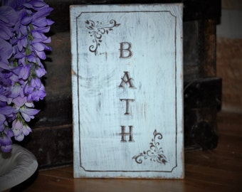 Vintage Distressed Wooden Sign/Rustic/Shabby Chic/Retro/Bathroom Sign/Bathroom Decor/Mother's Day Gift/Farmhouse Sign/Gift for Mom/Bath Sign