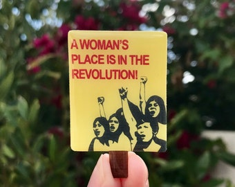 A Woman's Place is in the Revolution Lapel Pin, Brooch, Womens March Sign, Feminist Pin, Mini Protest Poster, Resist Trump, Political Pin