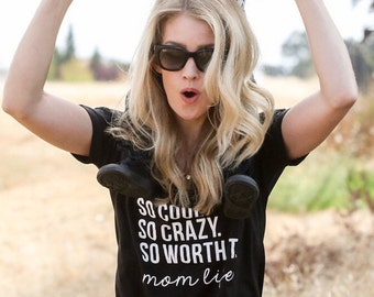 So Cool, So crazy Shirt, Mom Shirt, Funny Mom Shirt, Loose Mom Shirt, Namasté Shirt, Namast'ay in bed Shirt, Yoga Mom Shirt