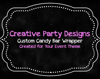 Custom Candy Bar Wrapper Labels for Chocolate Bar - Personalized Candy Bar Wrapper - Candy Wrappers - Chocolate Bar Wrapper - Cover