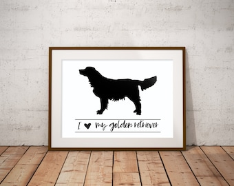 I Love My Golden Retriever / Instant Digital Print / I Love My Dog / Wall Art / Dog Lovers Print / 4 sizes included: 16x20, 11x14, 8x10, 5x7