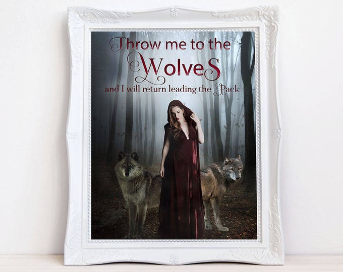 inspirational quote red riding hood wolf art print