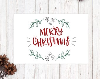 Merry Christmas Card - Printable Holiday Card - Hand Lettered Saying
