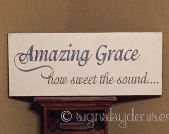 "Amazing Grace how sweet the sound Hymn Sign - 24"" x 10"" SignsbyDenise"