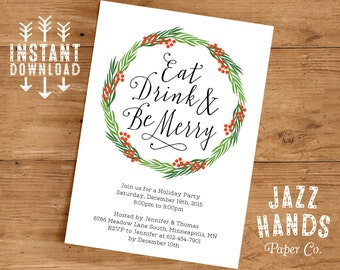 Eat Drink and Be Merry Invitation Template | DIY Printable | Holiday Invitation | Wreath | Christmas Party Invitatio