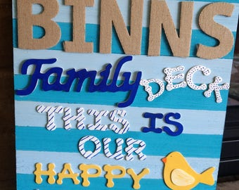 Personalized family deck sign
