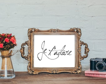 Je t'adore | French Downloadable Art Print