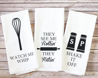 Set of 3 - Funny Song Lyric Tea Towels - Flour Sack Towels - Funny Kitchen Towels - Christmas Gift - Gift for Her - Gift for Chef