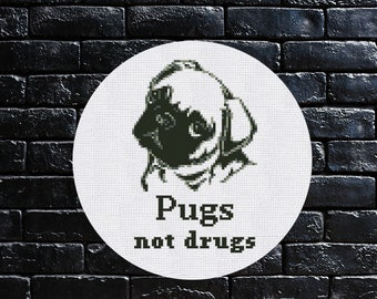 Cross Stitch Pattern Pugs not drugs Instant Download PDF Counted Chart