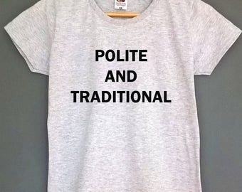 tshirt womens polite and traditional polite tshirt womens clothing graphic shirt womens clothes polite shirt traditional t shirt traditional