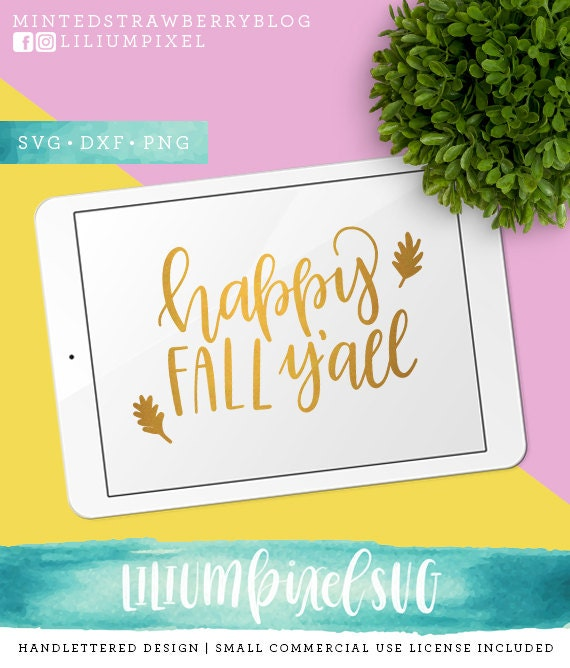 Happy fall yall svg cutting files autumn decor calligraphy svg happy fall yall svg cutting files autumn decor calligraphy svg files sayings thanksgiving svg for cricut silhouette fall svg clip art from m4hsunfo