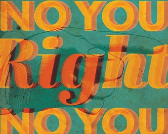 No You Right 18x24