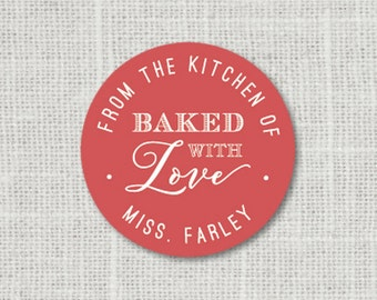 Baked with Love Stickers, Personalized Food Labels, Gift Stickers, Favor Labels, Baked Good Stickers