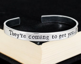 They're Coming To Get You, Barbara Bracelet - Night of the Living Dead - Halloween  - Horror - Aluminum Cuff Bracelet