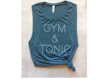 gym and tonic workout tank, funny workout tank, gym & tonic tank, gym and tonic tee, barre tank, gym tank, yoga tank, running tank, fitness